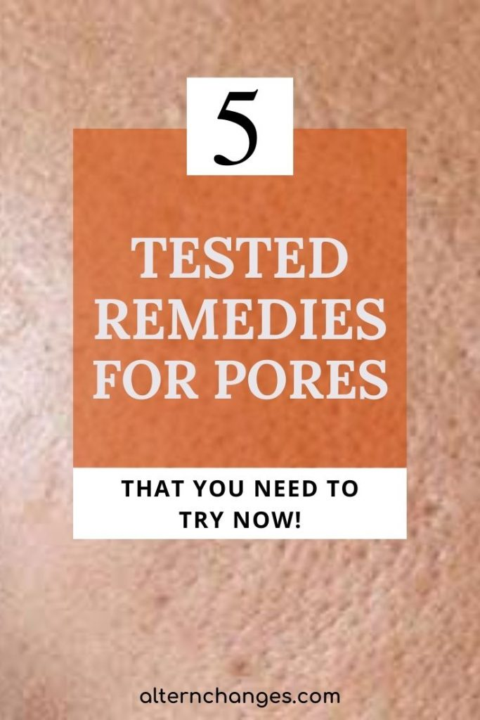 tested remedies for pores
