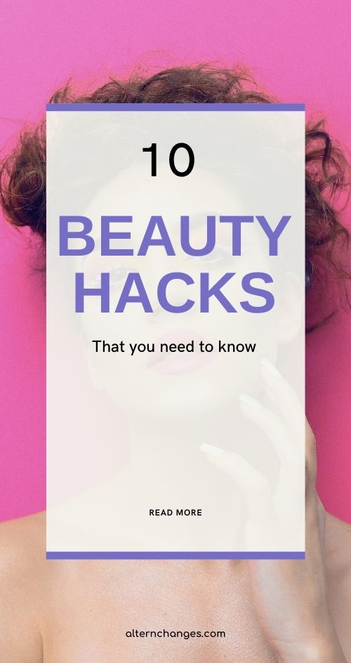 beauty hacks that you need to know