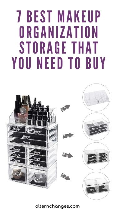 7 Best Makeup Organization Storage That You Need To Buy
