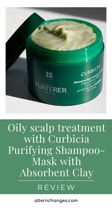 Oily scalp treatment with Curbicia Purifying Shampoo-Mask with Absorbent Clay